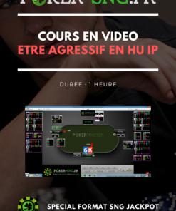 COURS POKER En VIDEO Etre agressif en HU IP