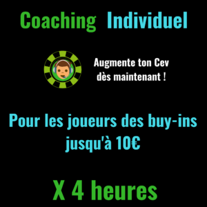 Coaching Individuel Low Buy-In X 4 heures