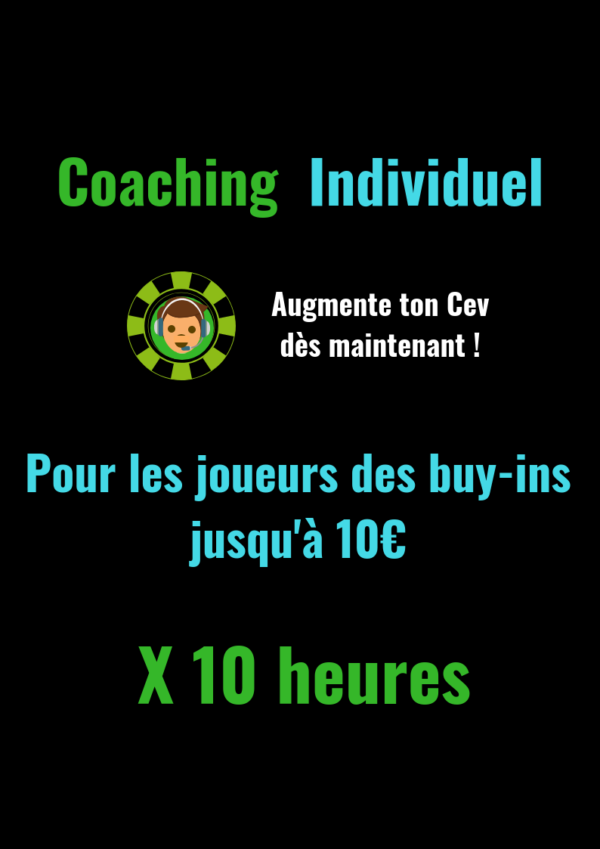 Coaching Individuel Low Buy-in X 10 heures