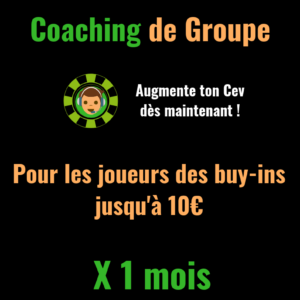 Coaching Poker Low Buy-in Groupe 1 mois