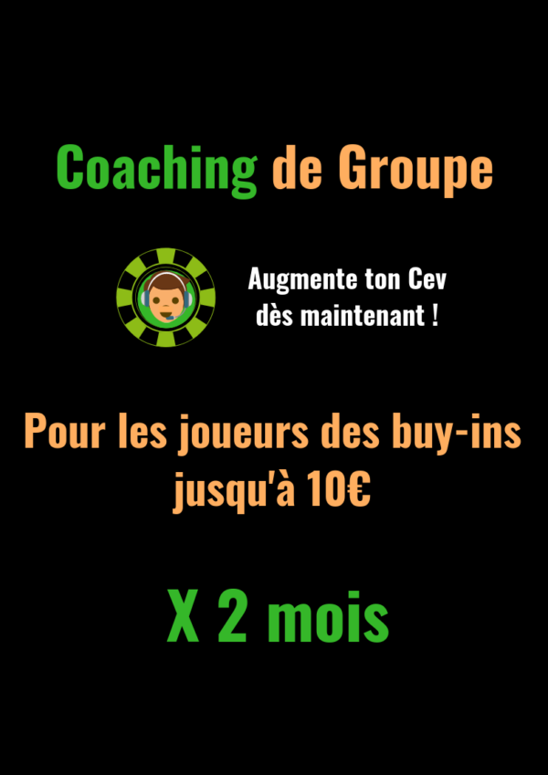 Coaching Poker Low Buy-in Groupe 2 mois