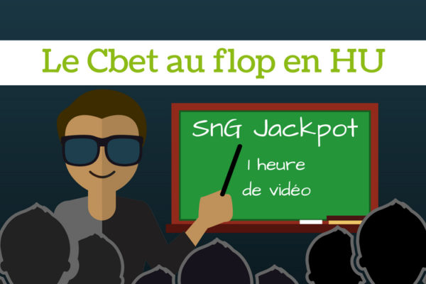 Cours vidéo poker - Le Cbet au flop en HU